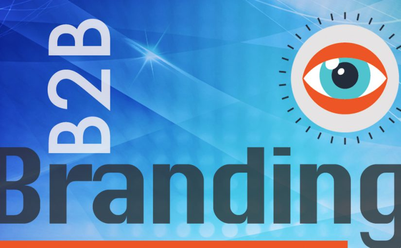 B2B (business-to-business) branding vision